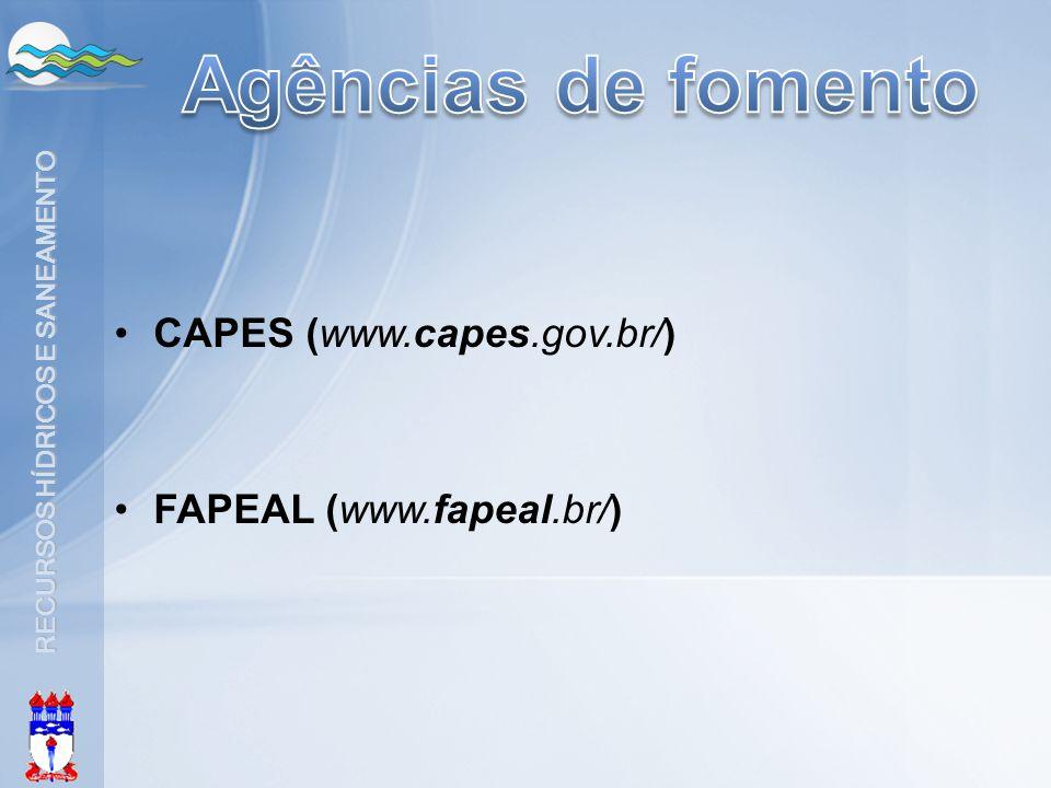 Agências de fomento CAPES (www.capes.gov.br/) FAPEAL (www.fapeal.br/)