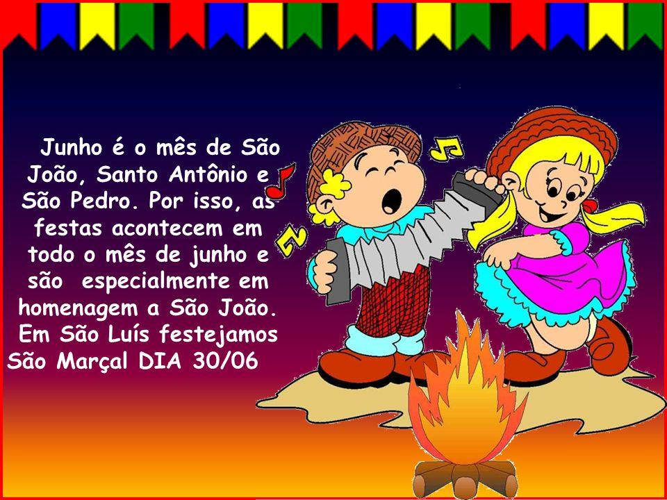 Junho é o mês de São João, Santo Antônio e São Pedro