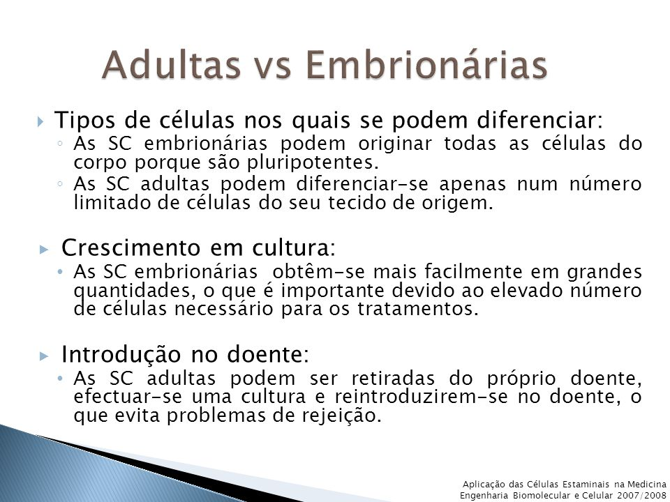 Adultas vs Embrionárias