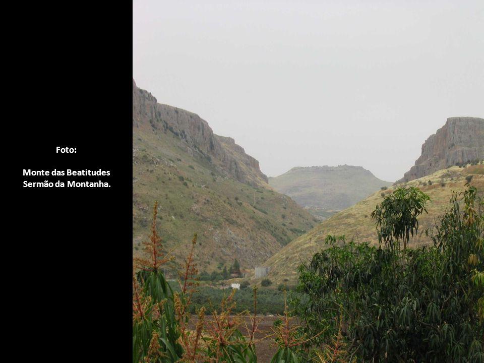 Foto: Monte das Beatitudes Sermão da Montanha.