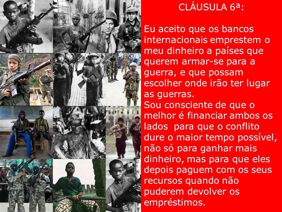 CLÁUSULA 6ª: