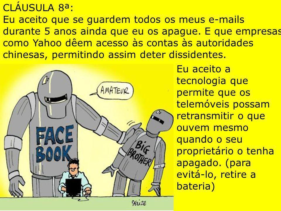 CLÁUSULA 8ª: