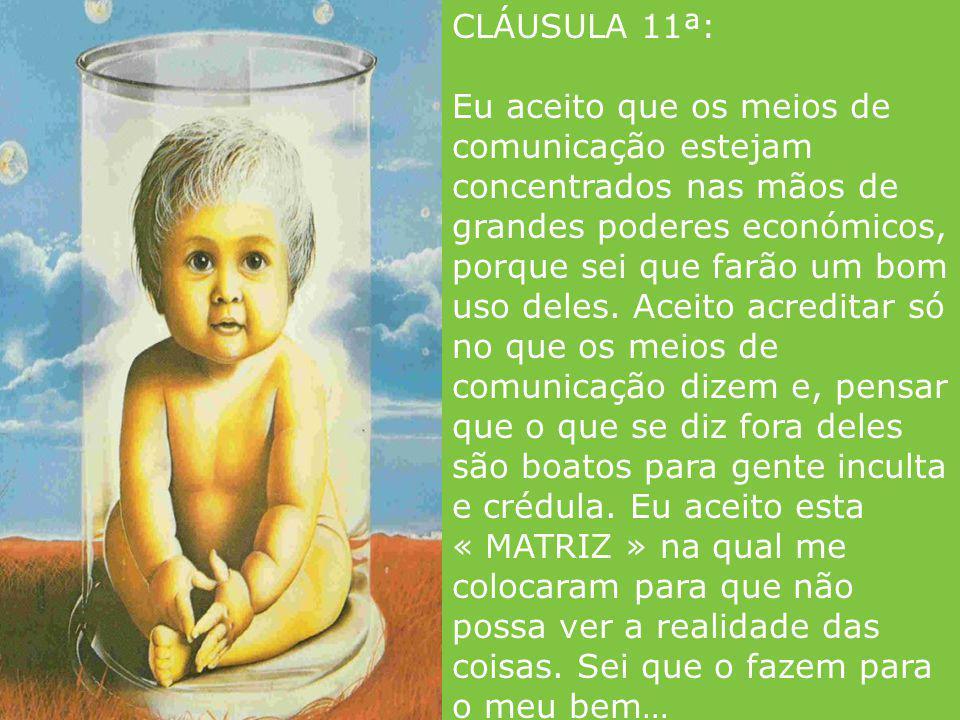 CLÁUSULA 11ª:
