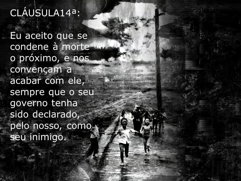 CLÁUSULA14ª: