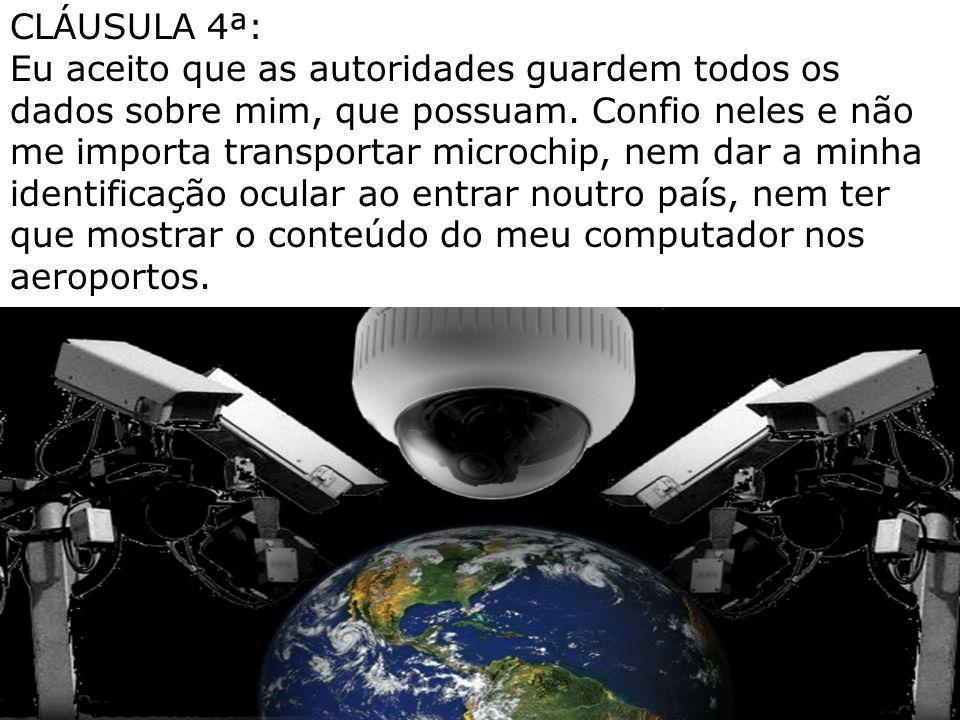 CLÁUSULA 4ª: