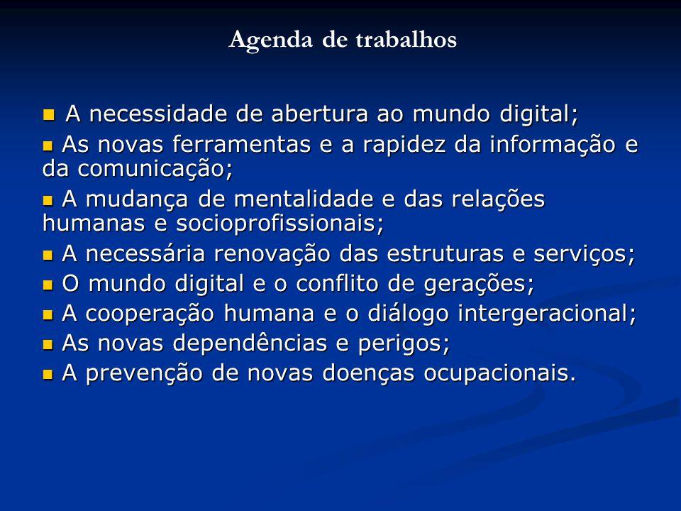 A necessidade de abertura ao mundo digital;