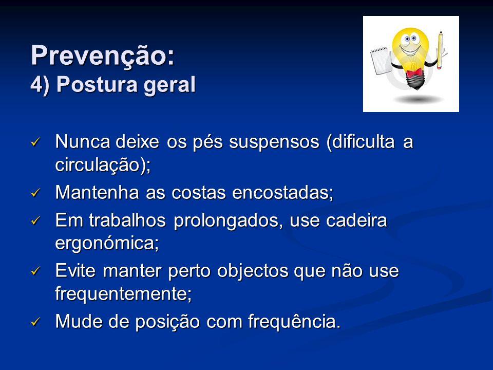 Prevenção: 4) Postura geral