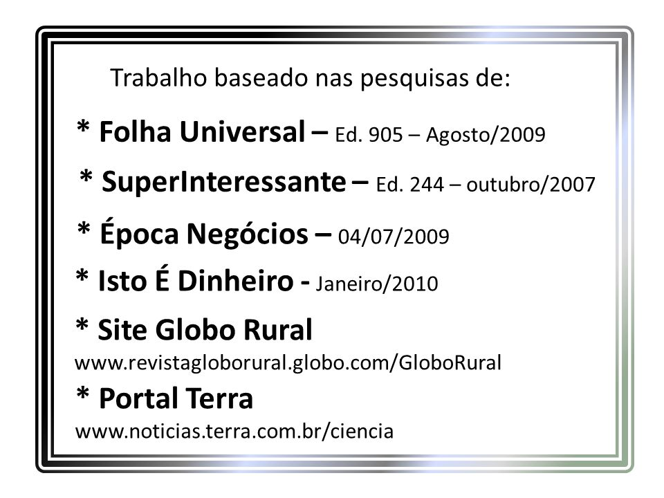 * SuperInteressante – Ed. 244 – outubro/2007