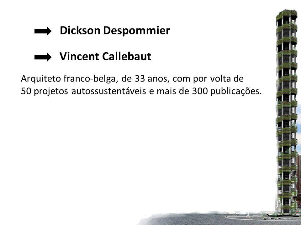 Dickson Despommier Vincent Callebaut
