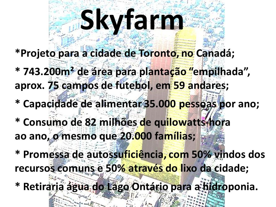 Skyfarm *Projeto para a cidade de Toronto, no Canadá;