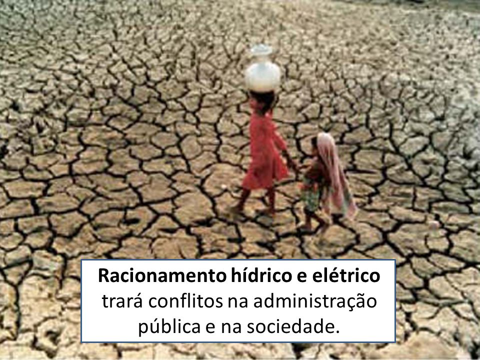 Racionamento hídrico e elétrico