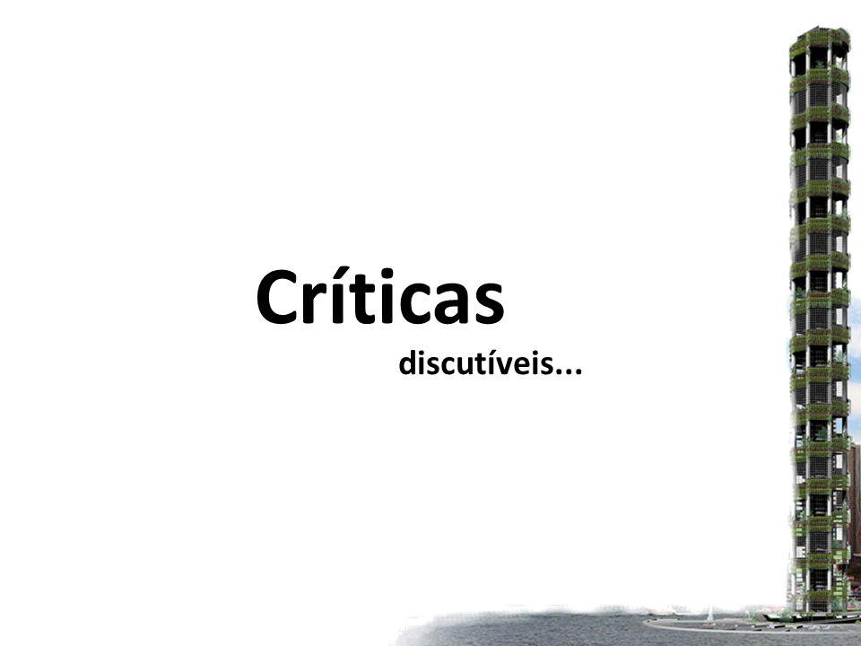 Críticas discutíveis...
