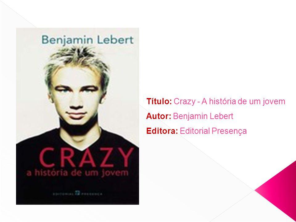 Título: Crazy - A história de um jovem