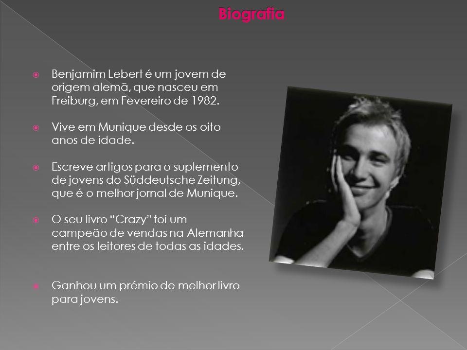 Biografia Benjamim Lebert é um jovem de origem alemã, que nasceu em Freiburg, em Fevereiro de 1982.