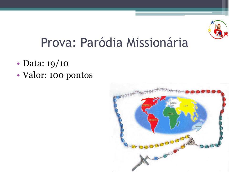 Prova: Paródia Missionária