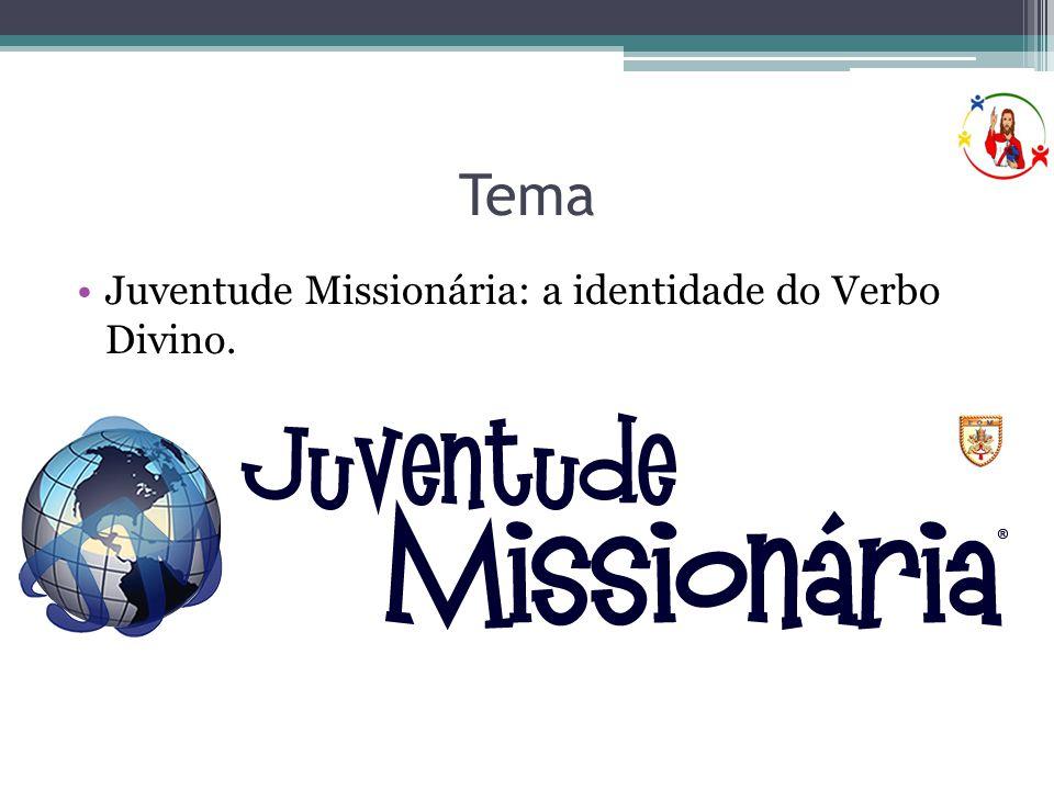 Tema Juventude Missionária: a identidade do Verbo Divino.