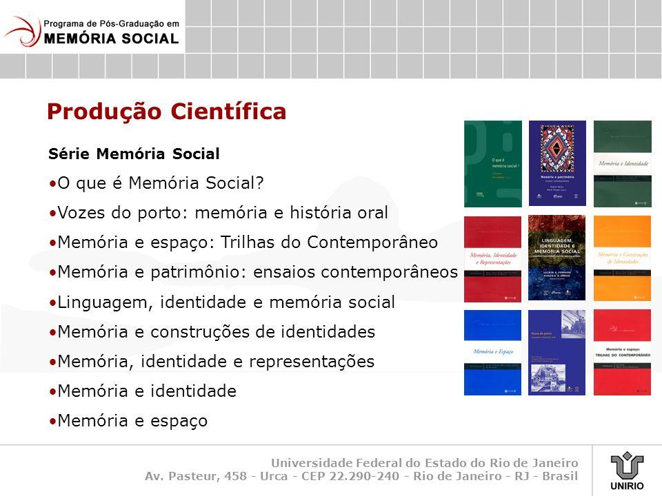 Produção Científica O que é Memória Social
