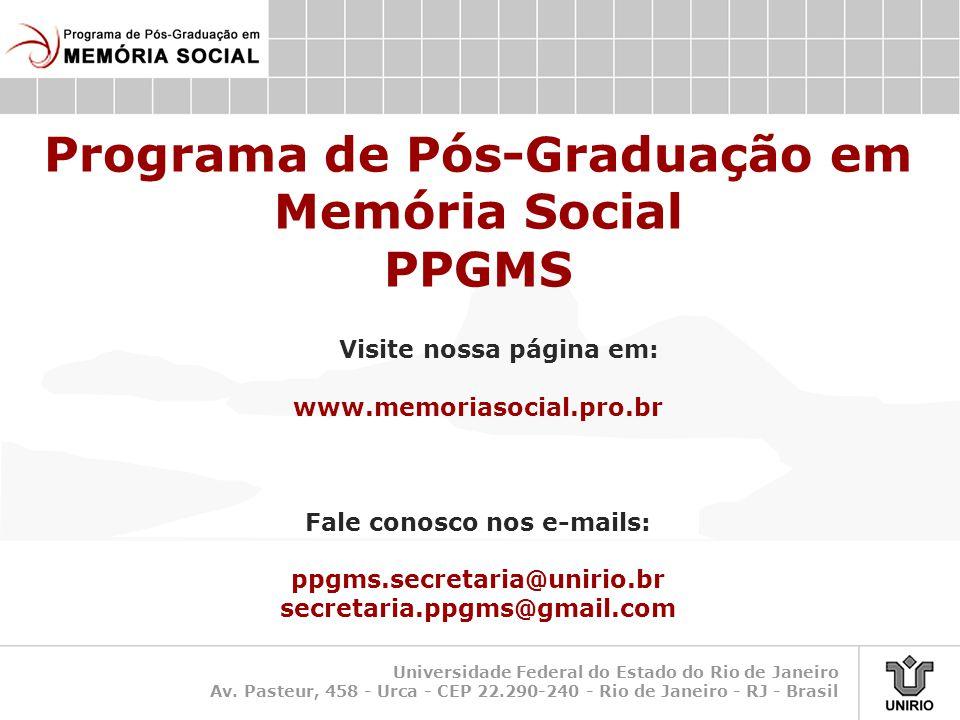 Programa de Pós-Graduação em Memória Social PPGMS