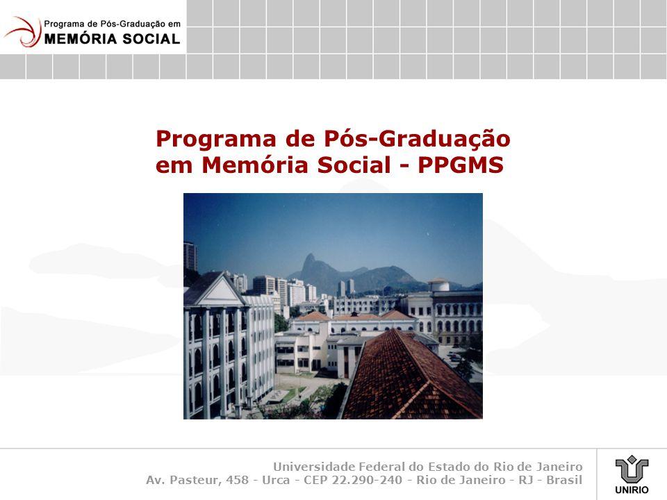 Programa de Pós-Graduação em Memória Social - PPGMS