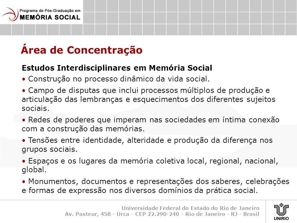 Área de Concentração Estudos Interdisciplinares em Memória Social