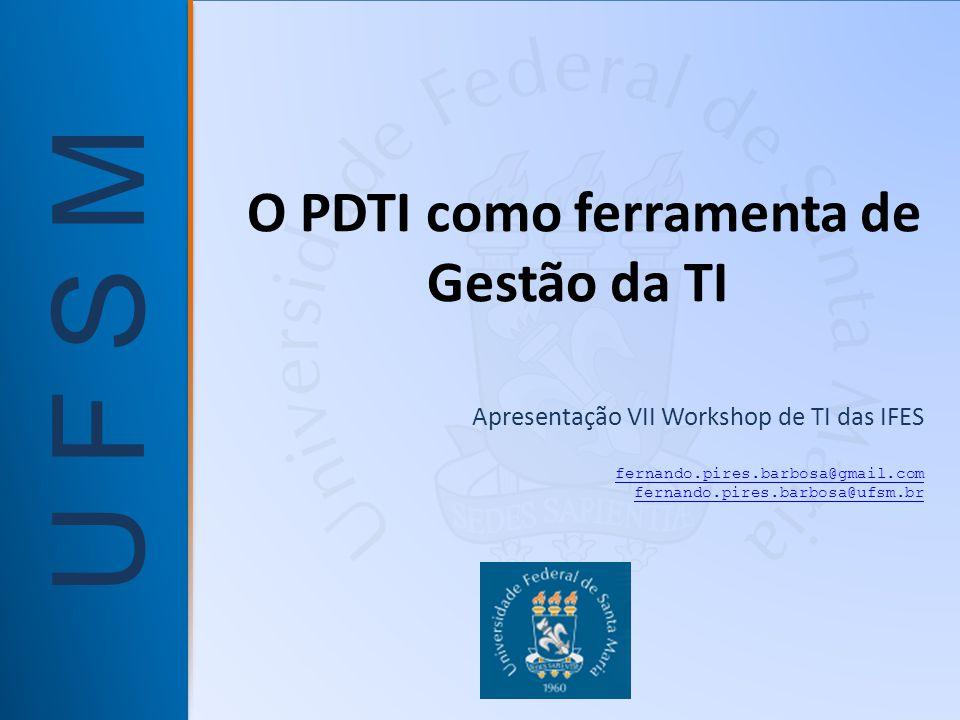 O PDTI como ferramenta de Gestão da TI