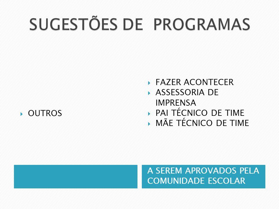 SUGESTÕES DE PROGRAMAS