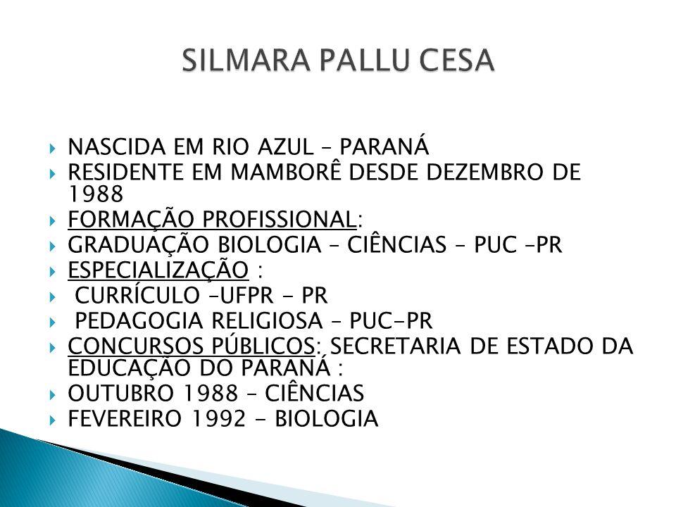 SILMARA PALLU CESA NASCIDA EM RIO AZUL – PARANÁ