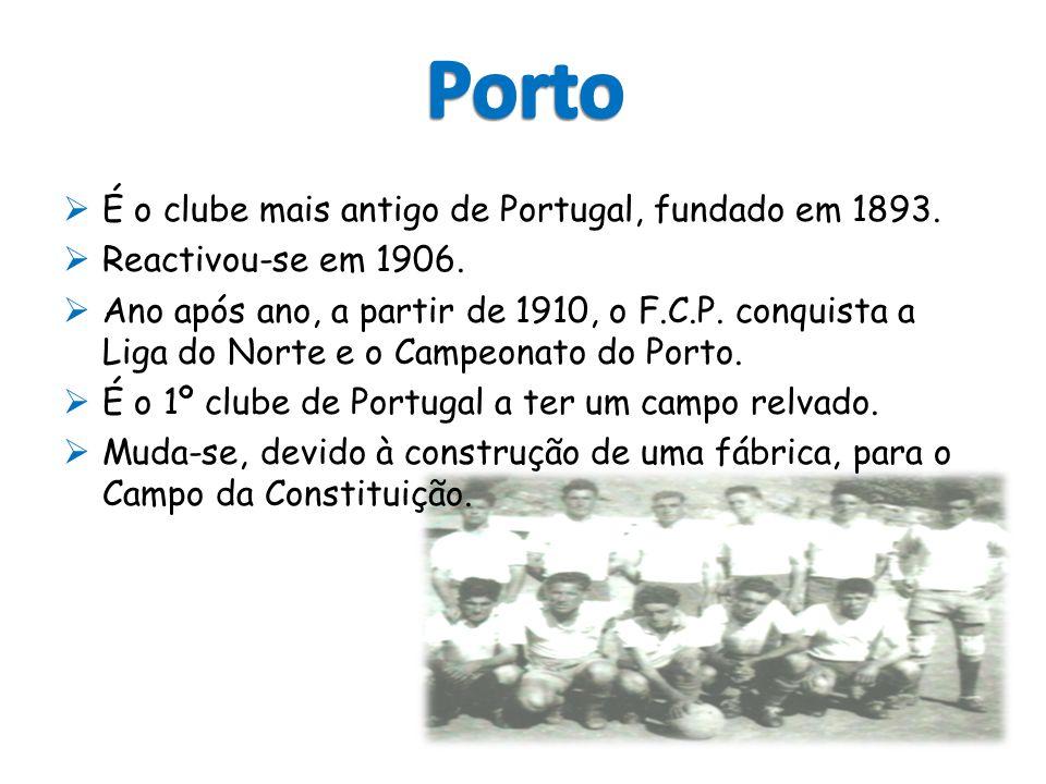 Porto É o clube mais antigo de Portugal, fundado em 1893.