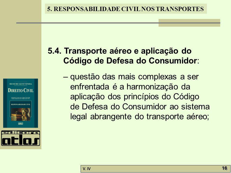 5.4. Transporte aéreo e aplicação do Código de Defesa do Consumidor: