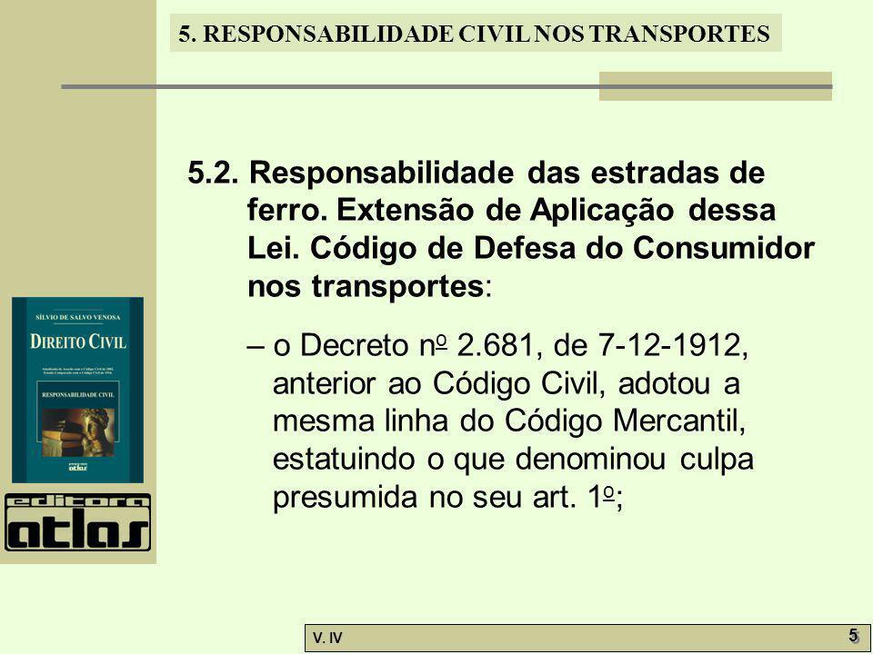 5. 2. Responsabilidade das estradas de ferro