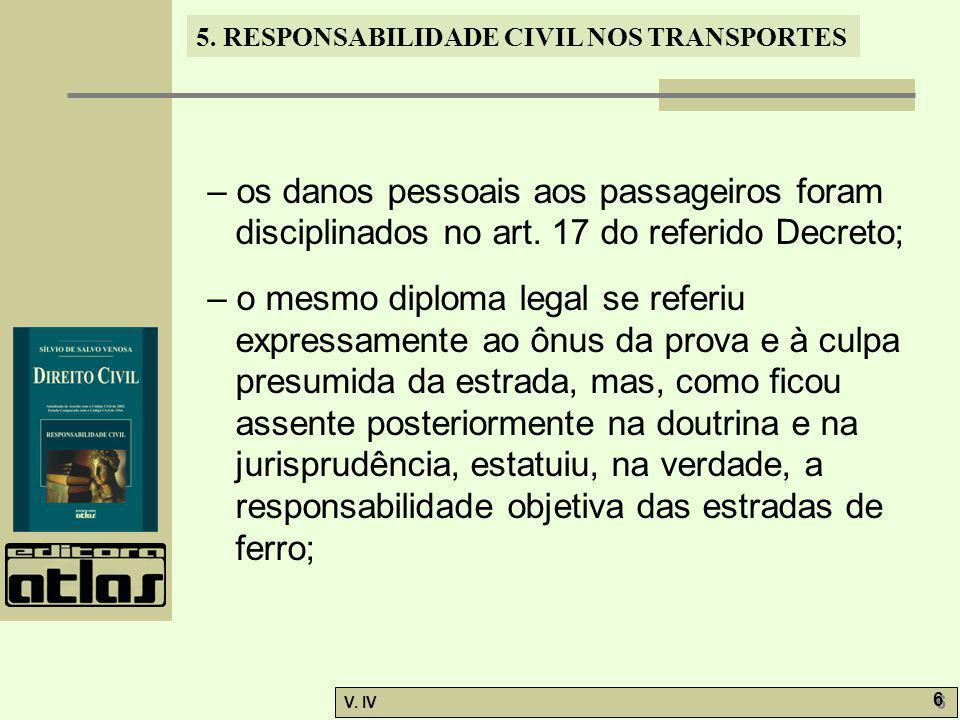 – os danos pessoais aos passageiros foram disciplinados no art
