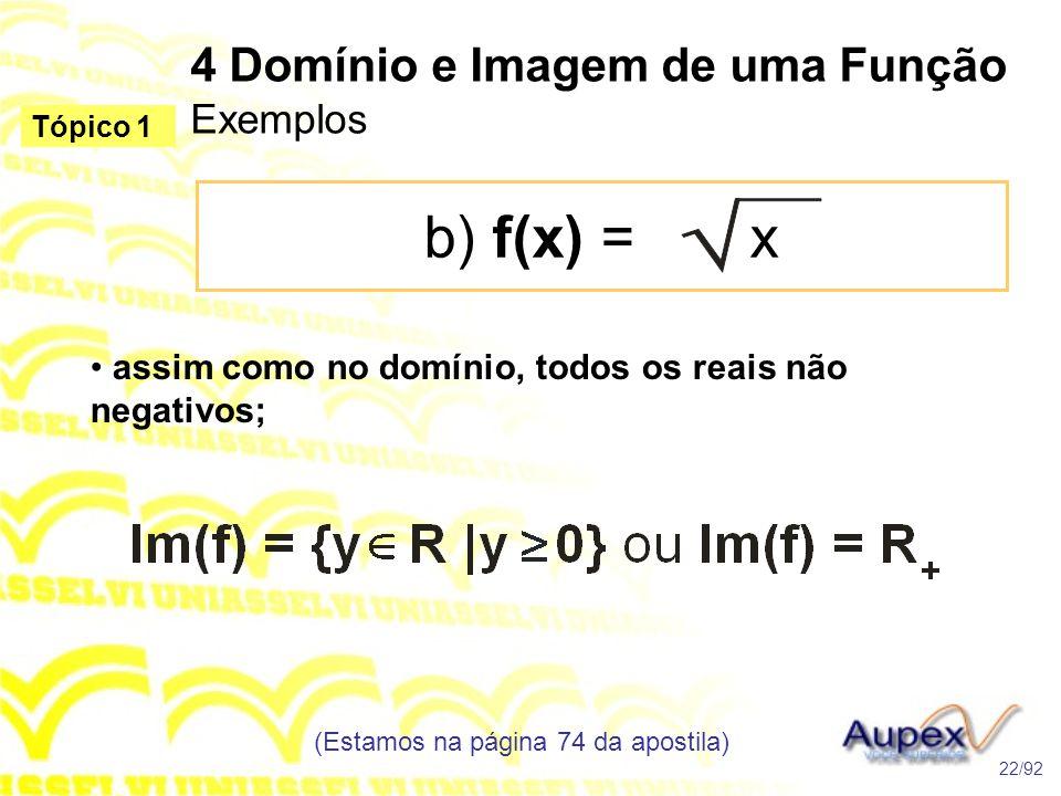 4 Domínio e Imagem de uma Função Exemplos