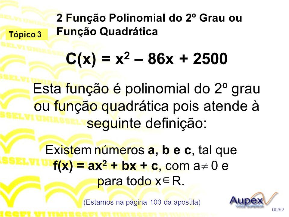 2 Função Polinomial do 2º Grau ou Função Quadrática