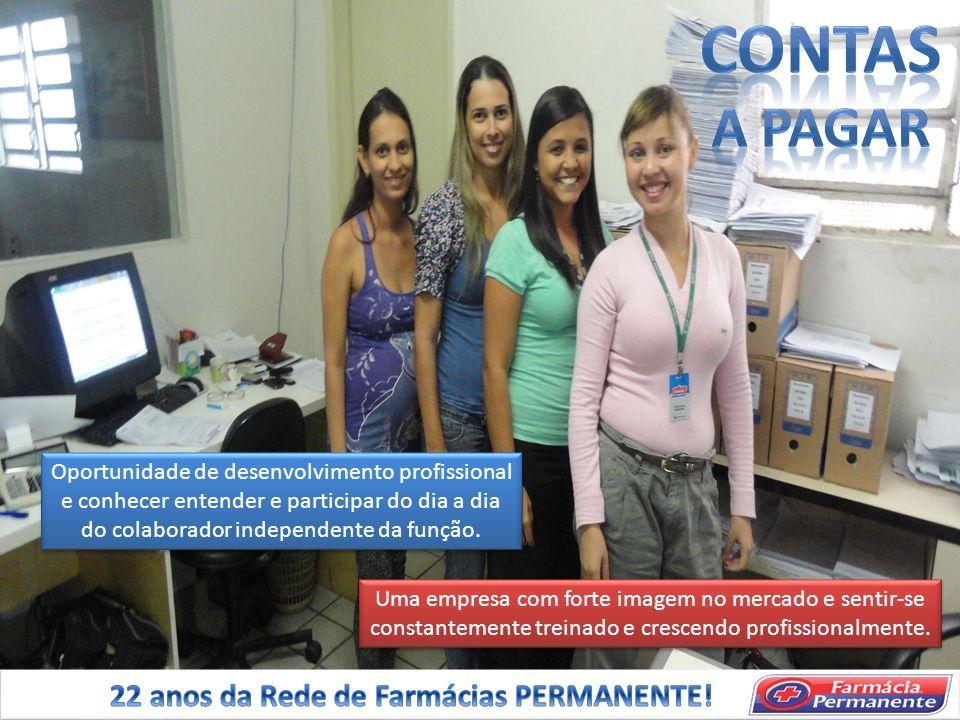 CONTAS A PAGAR 22 anos da Rede de Farmácias PERMANENTE!