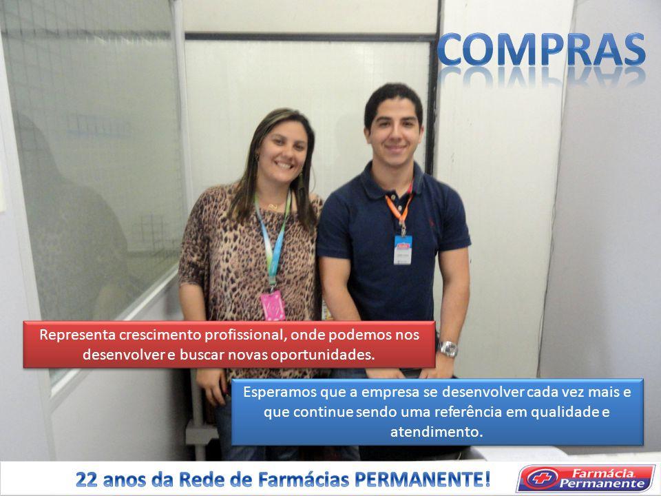 COMPRAS 22 anos da Rede de Farmácias PERMANENTE!
