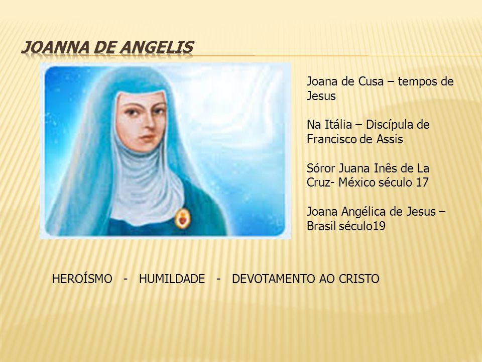 JOANNA DE ANGELIS Joana de Cusa – tempos de Jesus