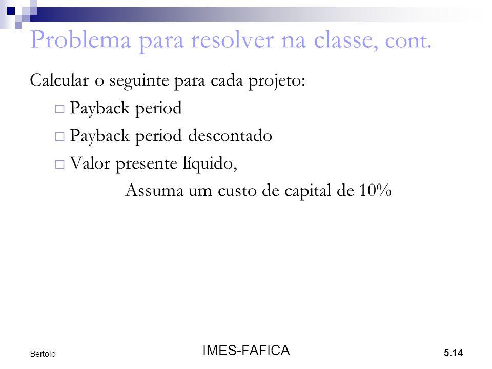 Problema para resolver na classe, cont.
