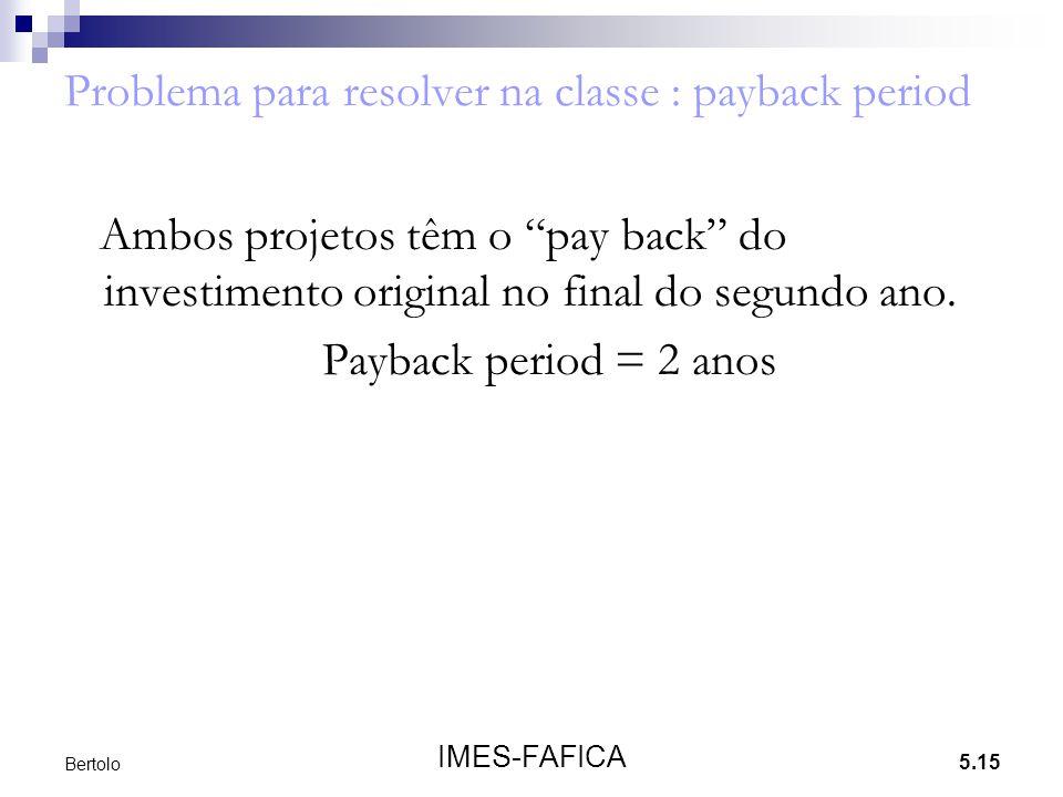 Problema para resolver na classe : payback period