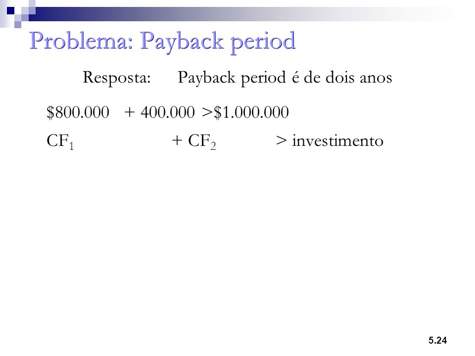 Problema: Payback period
