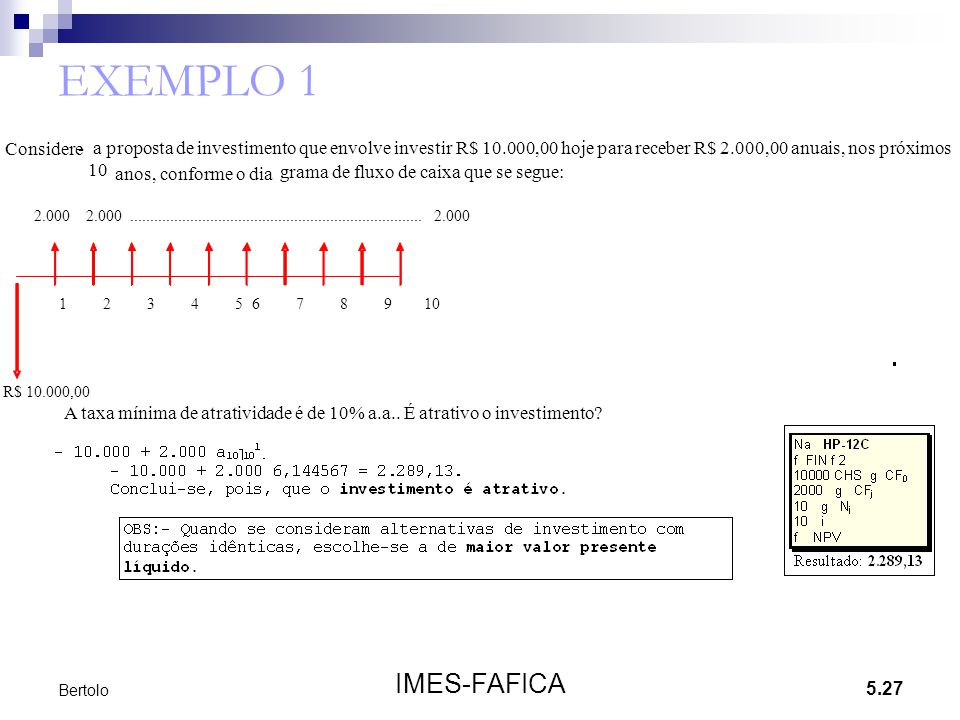EXEMPLO 1 IMES-FAFICA Considere -