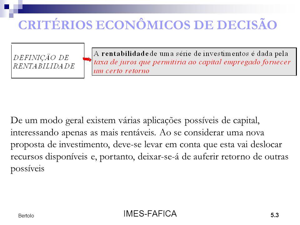 CRITÉRIOS ECONÔMICOS DE DECISÃO
