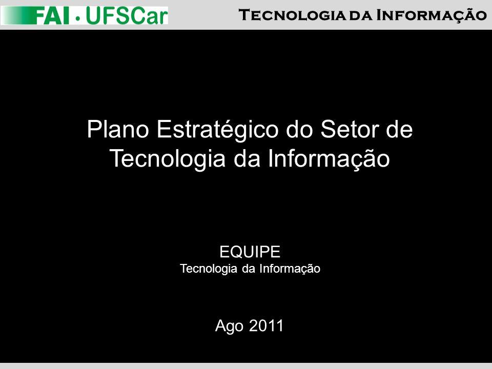 Plano Estratégico do Setor de Tecnologia da Informação