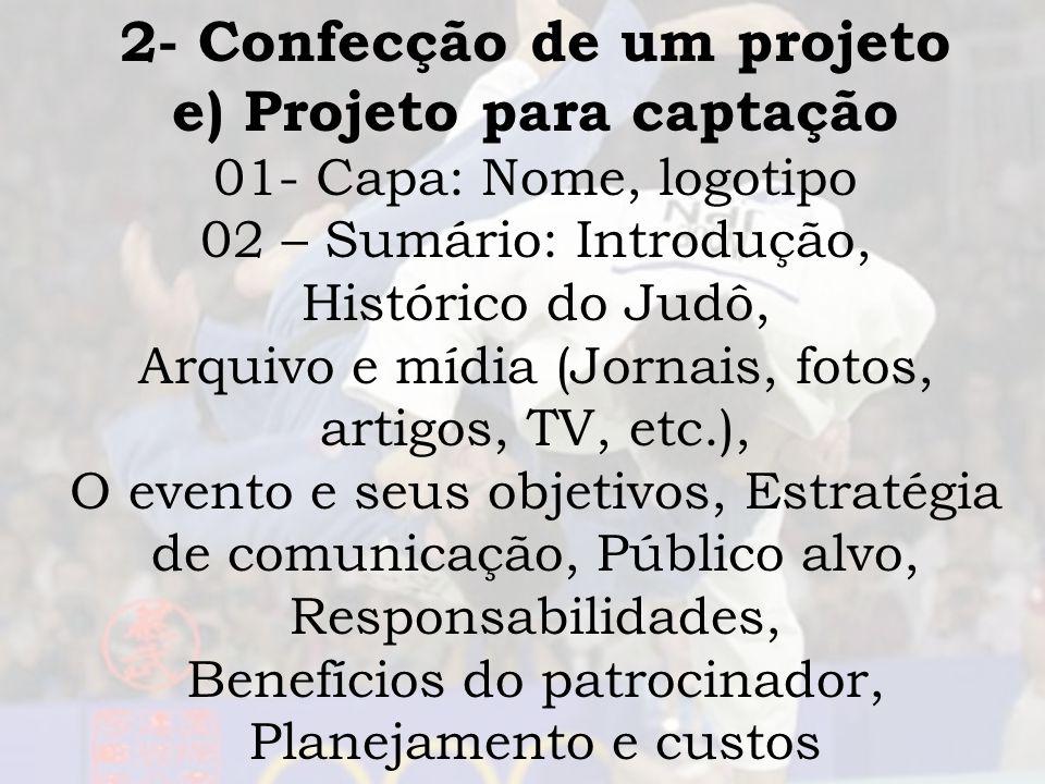 2- Confecção de um projeto e) Projeto para captação