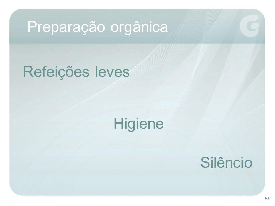 Preparação orgânica Refeições leves Higiene Silêncio
