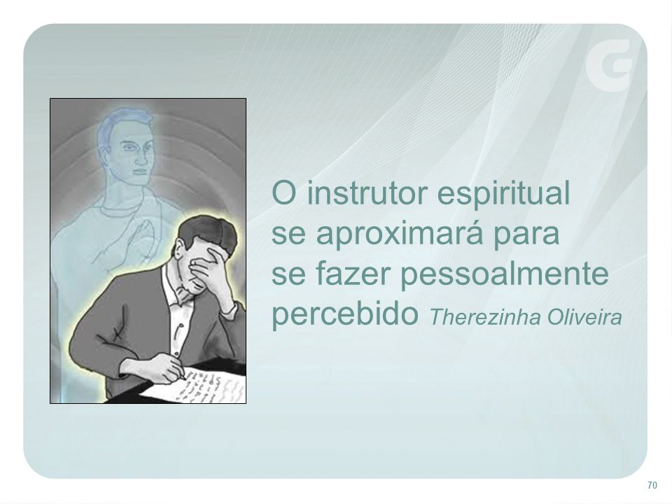 O instrutor espiritual