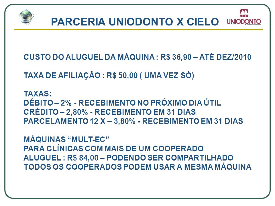 PARCERIA UNIODONTO X CIELO