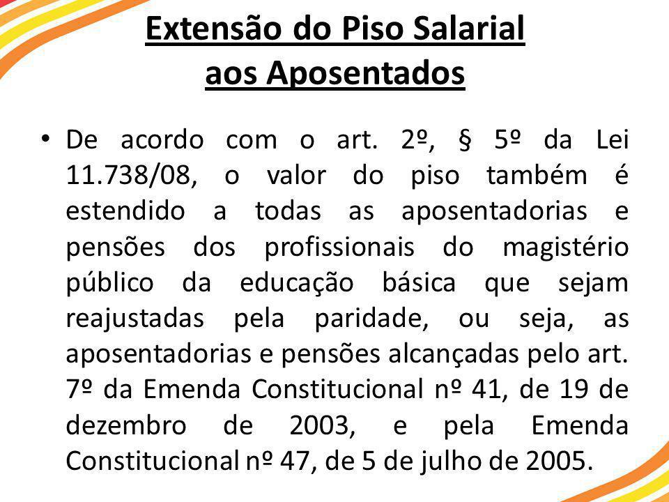 Extensão do Piso Salarial aos Aposentados