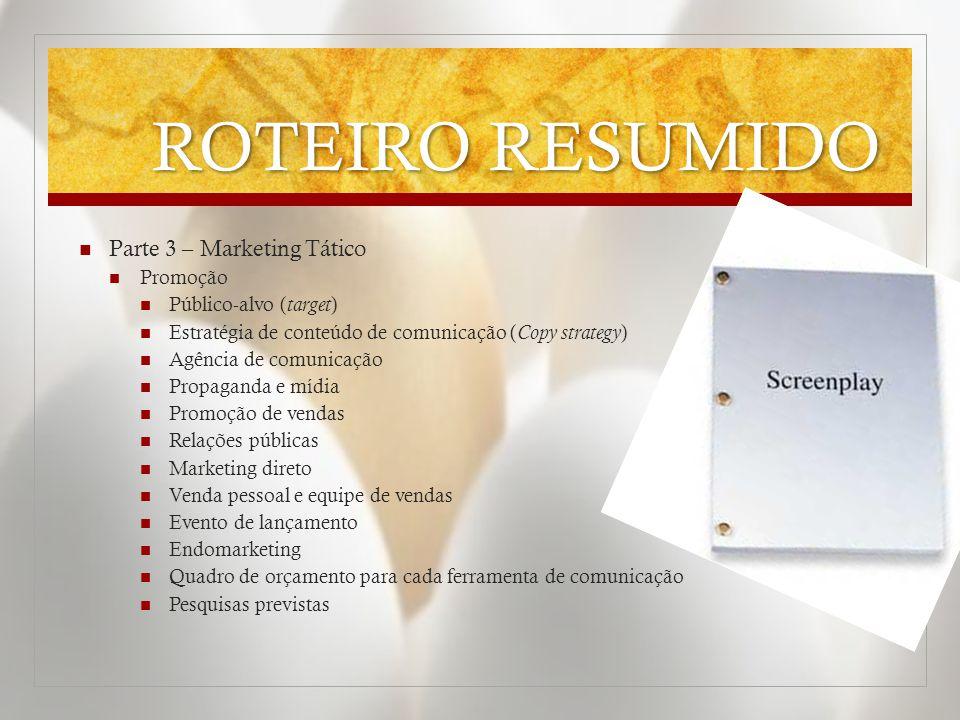 ROTEIRO RESUMIDO Parte 3 – Marketing Tático Promoção