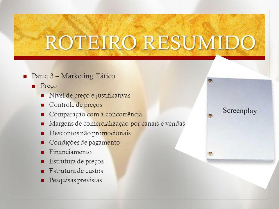 ROTEIRO RESUMIDO Parte 3 – Marketing Tático Preço