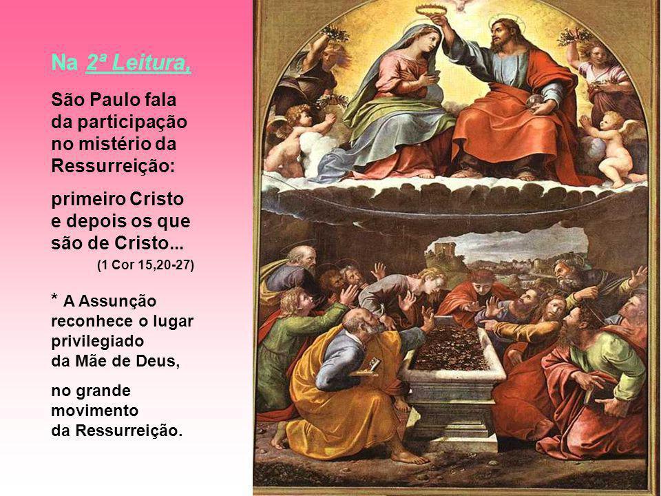 Na 2ª Leitura, São Paulo fala da participação no mistério da Ressurreição: